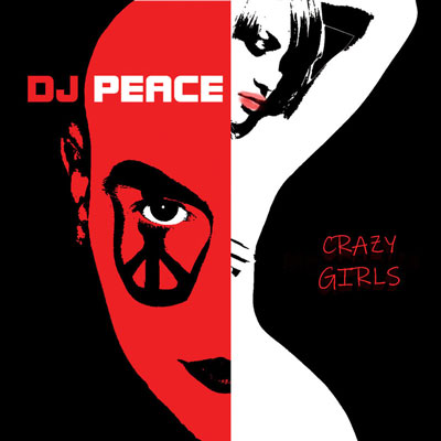 Crazy Girls by DJ Peace