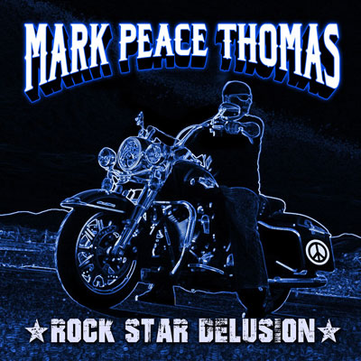 Rock Star Delusion by Mark Peace Thomas
